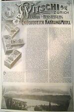 Originalwerbung Reklame Witschi Zürich Fabrik Nahrungsmittel XXL 1909