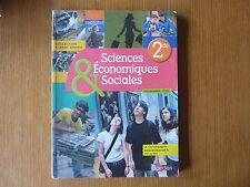 LIVRE SCIENCES ECONOMIQUES ET SOCIALES 2de (Seconde) - BORDAS - ED.2010