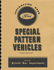 Canadian Ford Special Pattern Trucks Manual ~ Instruction Book ~ WWII ~ Reprnt