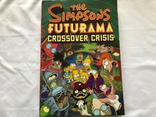 The Simpsons Futurama Crossover Crisis by Matt Groening (2010, Hardcover)