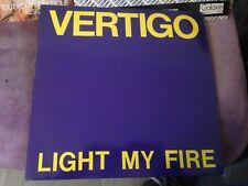 """VERTIGO light my fire 12""""  MAXI 45T (a58)"""