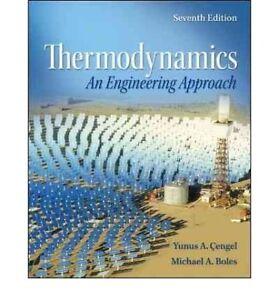 Thermodynamics An Engineering Approach    by Yunus Cengel