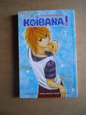KOIBANA! - Nagamu Nanaji Vol.2 Edizione Star Comics [G371E]