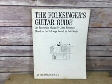 The Folksinger's Guitar Guide Instruction Manual Based on Folkways by Pete Seege