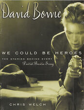 David Bowie: We Could Be Heroes: The Stories Behind Every David Bowie Song von Chris Welch (1999, Taschenbuch)