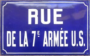Old French enamel street sign plaque American US 7 7th Army Besancon France WWII