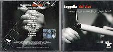 LUCA FAGGELLA DAL VIVO CD QUESTA NOTTE SUONA FORTE, TUTTO BENE! 2006