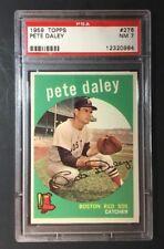 Topps 1959 Pete Daley #276 PSA 7