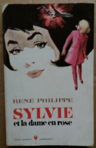 C1 Rene PHILIPPE - SYLVIE ET LA DAME EN ROSE EO Marabout Mademoiselle FEMINA