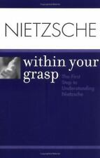 Nietzsche Within Your Grasp by O'Hara, Shelley