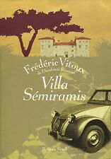 FREDERIC VITOUX / VILLA SEMIRAMIS ..Edition originale