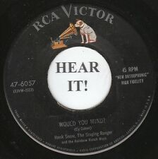 Hank Snow HONKY TONK 45 (RCA 6057) Would You Mind?/ Yellow Roses   VG+