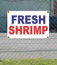 2x3 FRESH SHRIMP Red White & Blue Banner Sign NEW Discount Size & Price