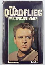 Livre: will quadflieg-nous jouons toujours-souvenirs p. Fischer e911