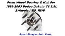 Front Wheel Bearing & Hub Assembly For 99-2003 Dodge Dakota V6 3.9L 2Whl ABS RWD