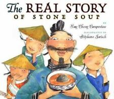 The Real Story of Stone Soup Compestine, Ying Chang Hardcover Used - Good