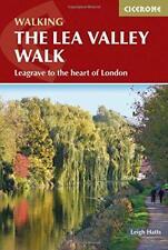 The Lea Valley Walk (Cicerone Guide) di Leigh Hatts Libro Tascabile 97818528