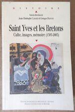 BRETAGNE CASSARD PROVOST SAINT YVES ET LES BRETONS CULTE IMAGES MEMOIRE HISTOIRE