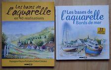2 livres : Les bases de l'aquarelle : 40 réalisations & bords de mer - Arts