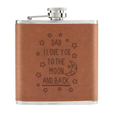 Dad I Love You To The Moon And Back 6oz PU Leather Hip Flask Tan