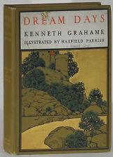 Dream Days Kenneth Grahame/Maxfield Parrish 1902 John Lane/University Press