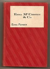 EMMA McCHESNEY & CO. by EDNA FERBER 1915  SCARCE FIRST EDITION  ILLUSTRATED 1st
