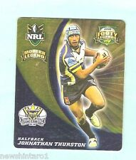 2008  RUGBY LEAGUE  TAZO #44  JOHNATHAN THURSTON,  NORTH QUEENSLAND COWBOYS