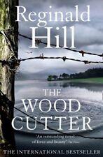 The Woodcutter-Reginald Hill, 9780007343904