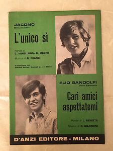 SPARTITO MUSICALE L'UNICO SI JACONO CARI AMICI ASPETTATEMI ELIO GANDOLFI 1969
