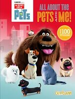 (Very Good)-Secret Life of Pets: All About The Pets and Me (Hardcover)-Centum Bo