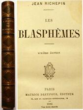 RICHEPIN/LES BLASPHEMES/ED M.DREYFOUS/1884/EO/T RARE