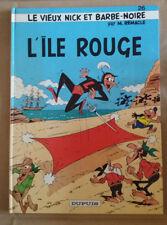 Le Vieux Nick et Barbe-Noire 26 EO L'île rouge Remacle Dupuis Rare Pirate