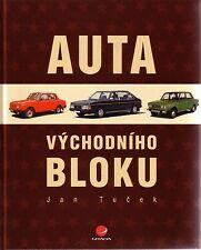 Book - Soviet Bloc Cars - Dacia Moskvitch Lada Zastava ZAZ - Auta Vychniko Bloku