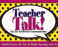 Teacher Talk!: The Art of Effective Communication (School Talk series)