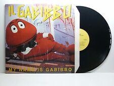 IL GABIBBO MY NAME IS GABIBBO EMI 66 7963321 BELLO
