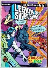 LES AVENTURES DE LA LÉGION DES SUPER-HÉROS N°3 - L'ORIGINE DE BLOK (1983) [BE]
