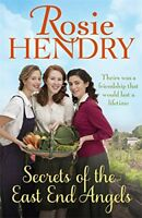 Secrets of the East End Angels,Rosie Hendry
