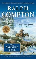 Ralph Compton: The Amarillo Trail by Jory Sherman and Ralph Compton (2011, Paper