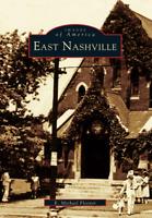 East Nashville [Images of America] [TN] [Arcadia Publishing]