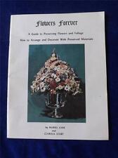 FLOWERS FOREVER CRAFT INSTRUCTION BOOK GUIDE PRESERVING ARRANGE DECORATE 1974
