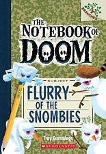 Flurry of the Snombies: A Branches Book (The Notebook of Doom #7) by Troy Cummin