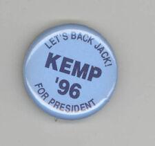 1996 JACK KEMP PRESIDENT Political PIN Button PINBACK Badge GOP Let's Back Jack