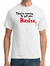 They're coming to get you, Barbra - Night Of The Living Dead Mens T-Shirt