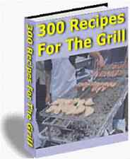 300 Recipes For The Grill eBook on CD Rom