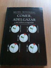 Libro MICHEL MONTIGNAC - Comer, adelgazar y no volver a engordar !!