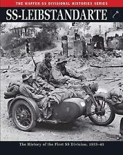 SS: Leibstandarte: The History of the First SS Division 1933-45 (The Waffen SS D