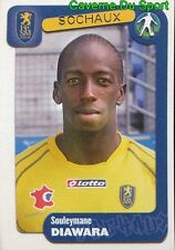 349 SOULEYMANE DIAWARA SENEGAL FC.SOCHAUX  STICKER FOOT 2005 PANINI