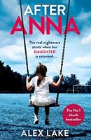 After Anna By Alex Lake. 9780008168483