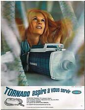PUBLICITE  1970   TORNADO  aspirateur