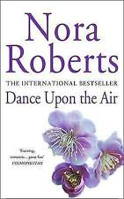Very Good, Dance Upon the Air (Three Sisters Island Trilogy), Nora Roberts, Book